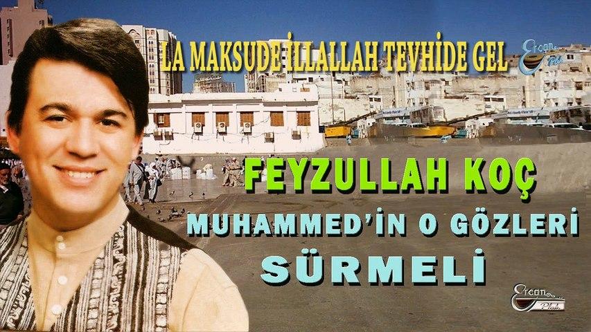 Feyzullah Koç - La Maksude İllallah Tevhide Gel (Official Video)