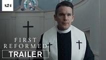 First Reformed Trailer05/18/2018
