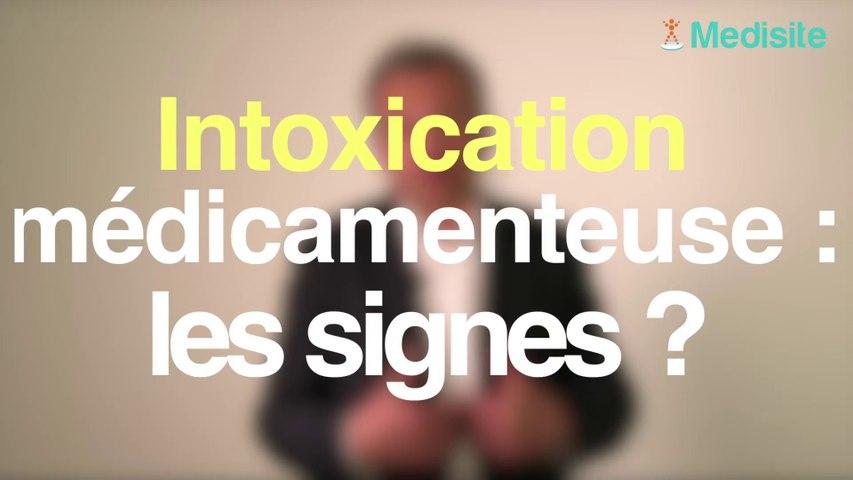 Intoxication médicamenteuse : les signes ?