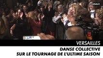 VERSAILLES, l'ultime saison - Danse collective sur le tournage