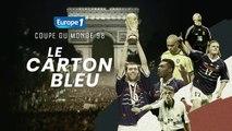"""Coupe du monde 98, """"le carton bleu"""" : échauffement, la France se met à l'heure du Mondial (épisode 1)"""