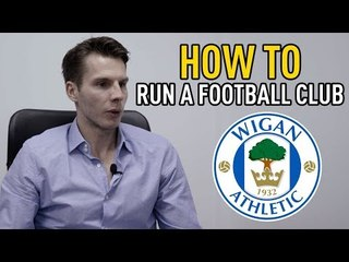 How To Run A Football Club At 23 Years Old | Wigan Athletic | David Sharpe  | SPORF