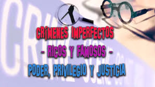 CRIMENES IMPERFECTOS,Forensic Files,CAPITULO -32,EPISODIO Ricos y Famosos  COMPLETO EN ESPAÑOL,SERIE TV,DOCUMENTAL TV SOBRE CRIMENES REALES,2014,RETRO,NOSTALGIA,VINTAGE,TELEVISION DEL RECUERDO,RED MARABUNTA