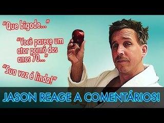 REACÃO GRINGA: Jason reage aos comentários dos fãs