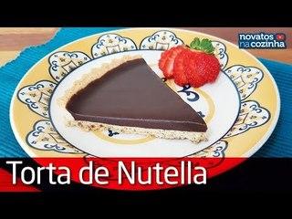 MELHOR TORTA DE NUTELLA DO MUNDO   GANACHE DE NUTELLA