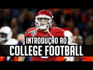 Introdução ao College Football - O Futebol Americano Universitário