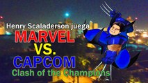 Henry Scaladerson juega Marvel VS Capcom: Clash of the Super Heroes