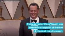 Vince Vaughn Arrested On Suspicion Of DUI