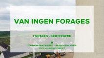 Van Ingen Forages, forages et géothermie à Tournon-St-Pierre et Bessay-sur-Allier.