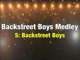 Backstreet Boys Medley Karaoke Version