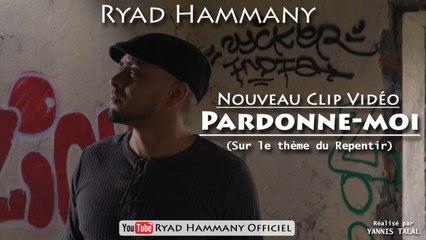 Ryad Hammany - Clip officiel Pardonne-moi (repentir)