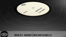 Davide De P - Movement (Original Mix) - Track Taken from Tektones #2 (Autektone Records)
