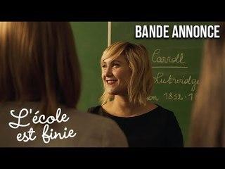 L'ECOLE EST FINIE - Bande annonce