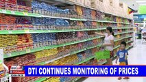 NEWS: DTI continues monitoring of prices