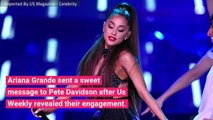 Ariana Grande Seemingly Reacts to Pete Davidson Engagement News