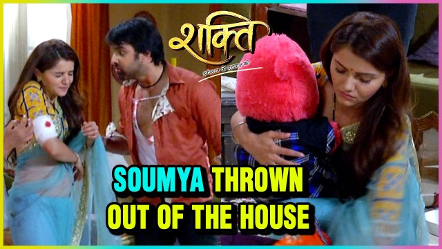 Sameer THROWS Soumya Out Of The House | Shakti Astitva Ke Ehsaas Ki