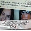 Disparus de l'Ariège: Les corps du père et de sa fille retrouvés