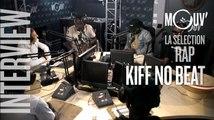 """KIFF NO BEAT : """"On est les révolutionnaires du hip-hop africain"""" #SELECTIONRAP"""