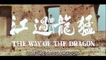La Fureur du dragon / The Way of the Dragon / Return of the Dragon / Meng long guo jiang / 猛龙过江 (Trailer - Bande annonce OV-VF Movies Version 1972) HD - HQ - 16.9