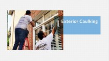 Exterior & Interior Caulking, Landscape & Window Sealing - Caulking Professionals