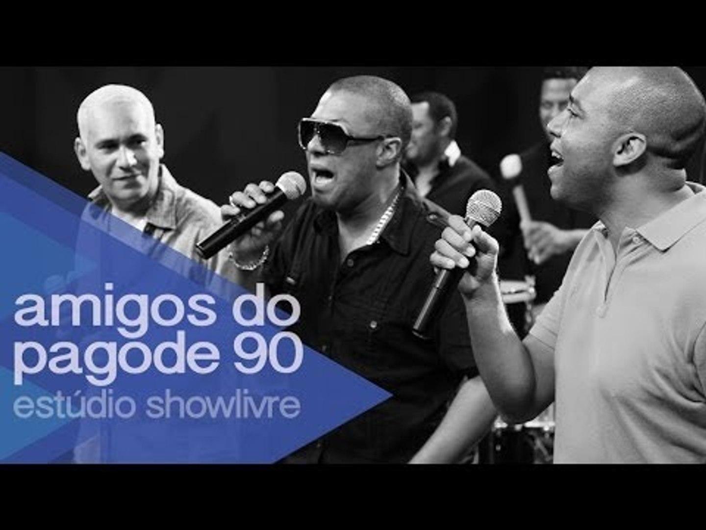 Amigos do Pagode 90 no Estúdio Showlivre 2014 - Apresentação na íntegra
