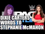 Dixie Carters words to Stephanie McMahon and Triple H - Plus Sting Vs Undertaker