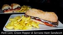 Pork Loin, Green Pepper & Serrano Ham Sandwich - Easy _Serranito_ Sandwich Recipe