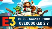 OVERCOOKED 2 : Retour gagnant ? | GAMEPLAY E3 2018