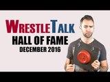 WrestleTalk Hall of Fame Induction Ceremony - December 2016