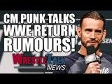 CM Punk Talks WWE Return Rumors & UFC Future! Conor McGregor Wrestling In WWE? | WrestleTalk News