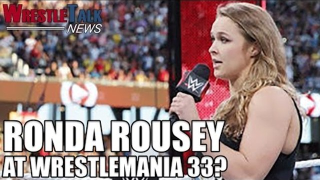 Ronda Rousey At Wrestlemania 33? Two WWE PPVs a Month? | WrestleTalk News