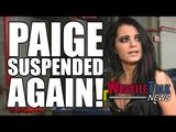 Paige SUSPENDED By WWE AGAIN For Second Wellness Policy Violation! | WrestleTalk News