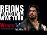Roman Reigns Pulled From WWE Tour! Kevin Owens' Next WWE Title Feud Confirmed? | WrestleTalk News