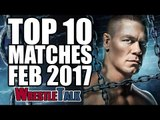 Top 10 Wrestling Matches Of February 2017 - WWE, New Japan, ROH...   WrestleTalk