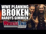 WWE Planning Broken Hardys Gimmick, Former WWE Star Passes Away | WrestleTalk News April 2017