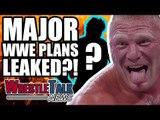 MAJOR WWE Survivor Series Plans LEAKED?!   WrestleTalk News Oct. 2017