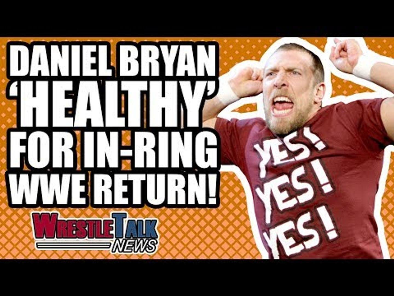 HHH Vs. Jinder Mahal! Daniel Bryan 'Healthy' For WWE In-Ring RETURN! | WrestleTalk News No