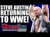 Stone Cold Steve Austin RETURNING To WWE RAW! | WrestleTalk News Jan. 2018