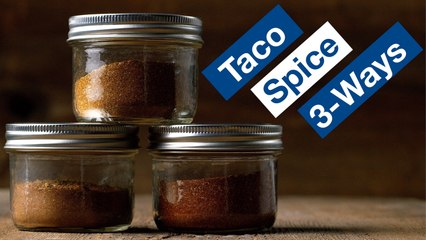 Taco Spice Seasoning Recipe 3 Ways