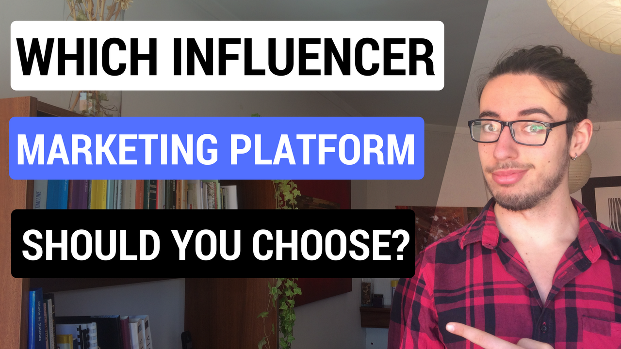 Which Influencer Marketing Platform Should You Choose for Your Business?