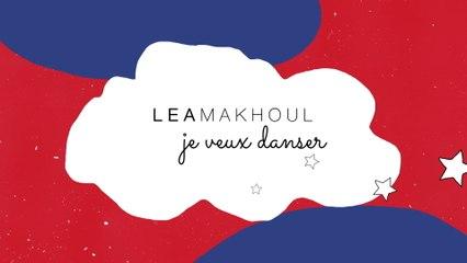 Lea Makhoul - Je Veux Danser