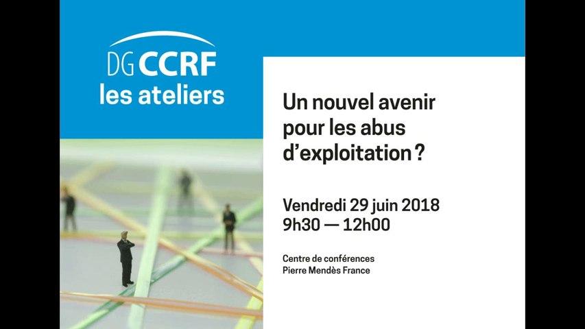 Atelier 29/06/2018 - 9H30 - 12H00 Un nouvel avenir pour les abus d'exploitation ?