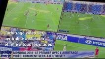 Coupe du monde : Les questions que vous vous posez sur l'arbitrage vidéo