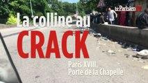 Paris : la «Colline au crack» de la porte de la Chapelle