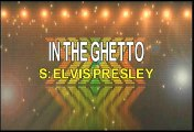 Elvis Presley In The Ghetto Karaoke Version