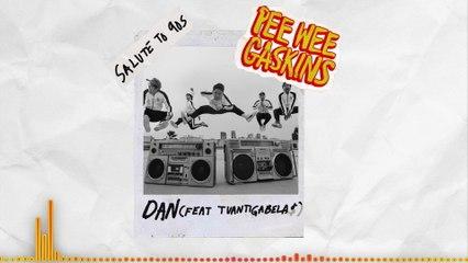Pee Wee Gaskins - Dan