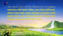 """La parola dello Spirito Santo – """"L'opera di Dio e l'opera dell'uomo Parte 1"""""""
