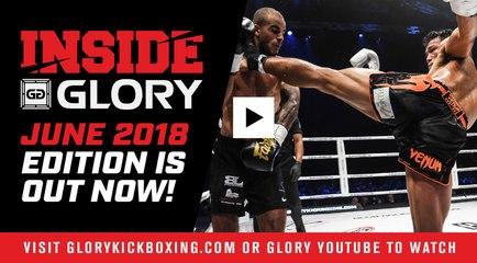 Inside GLORY - June 2018
