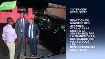 """Réaction du ministre Soeuf Mohamed Elamine après la décision de la France de suspendre l'octroi de visas aux #Comoriens. """" Nous avons refusé de nous agenouiller"""