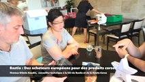 Bastia : Des acheteurs européens pour les produits corses